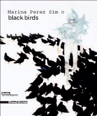 Marina Perez Simão. Black Birds