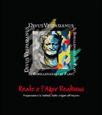 Reate e l'Ager Reatinus. Vespasiano e la Sabina: dalle origini all'impero
