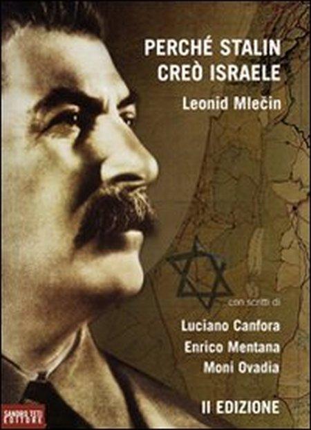 Perché Stalin creò Israele
