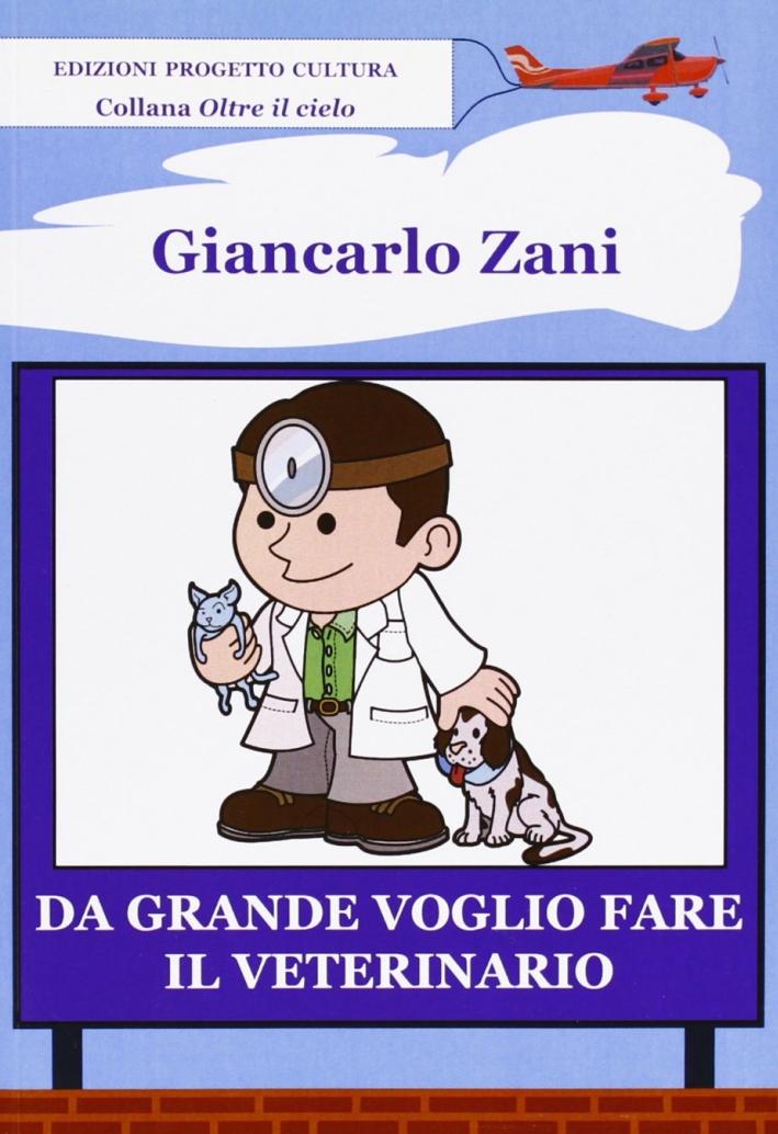 Da grande voglio fare il veterinario