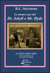 Lo strano caso del dr. Jekyll e mr. Hyde. Audiolibro. CD Audio formato MP3. Ediz. integrale