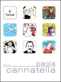 Paola Cannatella. Ediz. illustrata