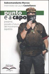 Punto e a Capo. Presente, Passato e Futuro del Movimento Zapatista