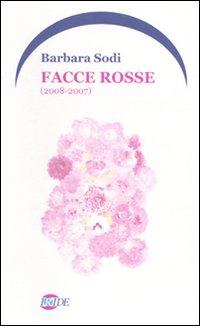 Facce Rosse (2008-2007)