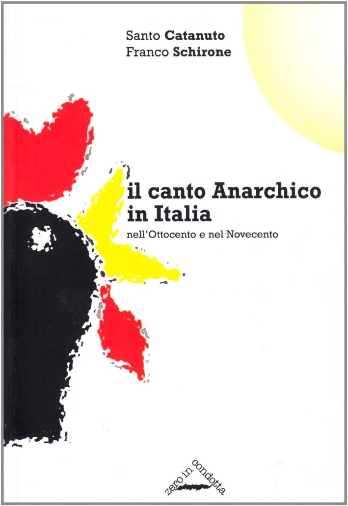 Il canto anarchico in Italia nell'Ottocento e nel Novecento