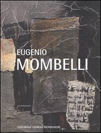 Eugenio Mombelli. Ediz. illustrata
