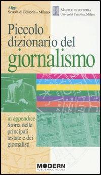 Piccolo Dizionario del Giornalismo. In Appendice: