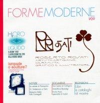 Forme Moderne. Rivista di storia delle arti applicate e del design italiano del XX e XXI secolo. 1. 2009.