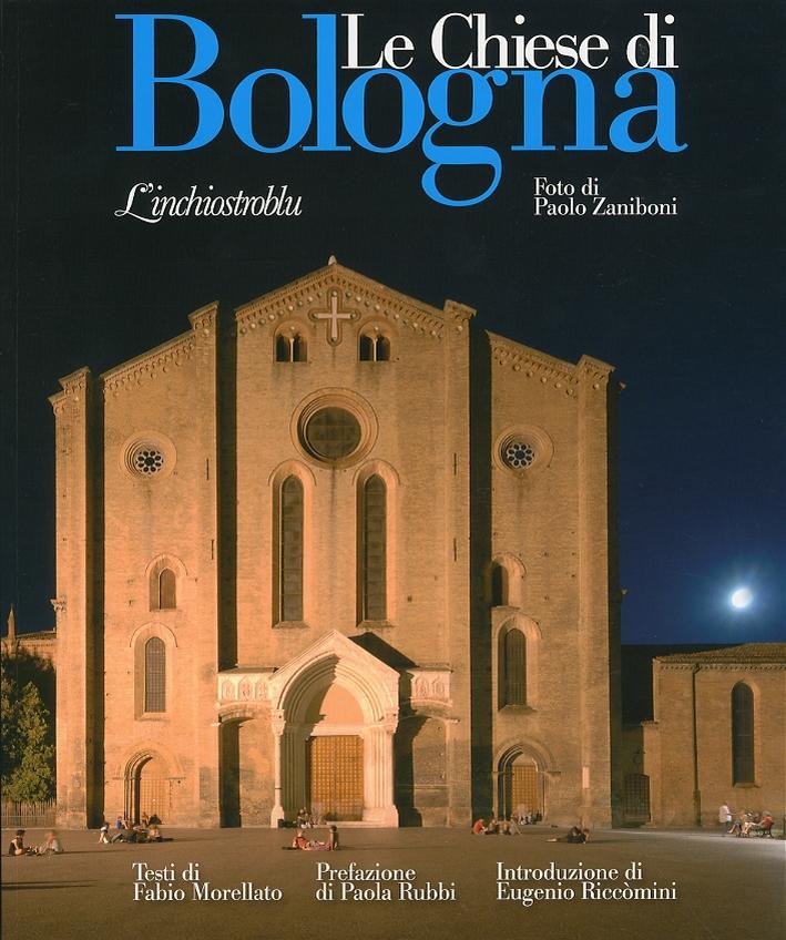 Chiese di Bologna. [Ed. Brossura]