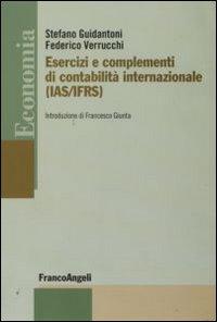 Esercizi e complementi di contabilità internazionale (IAS/IFRS). Esercizi e complementi