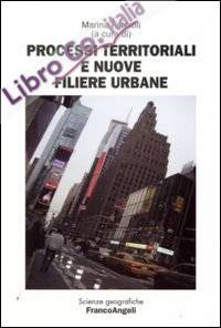 Processi Territoriali e Nuove Filiere Urbane