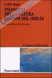Filosofia della natura. Lezioni del 1823-1824