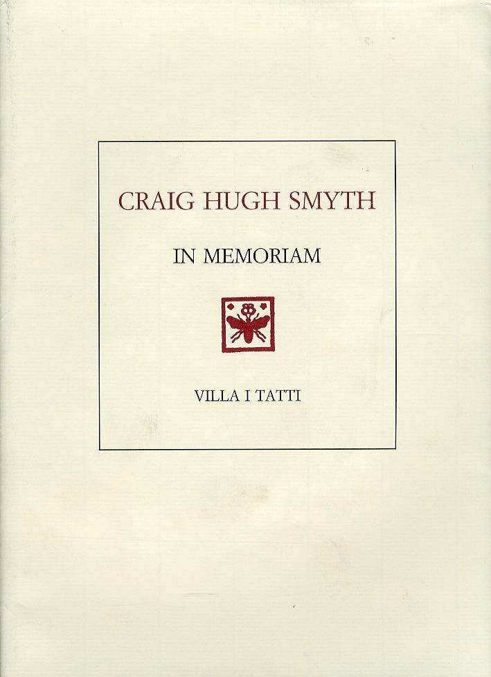 Craig Hugh Smyth. In Memoriam