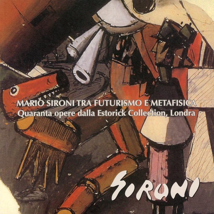 Mario Sironi tra futurismo e metafisica. Quaranta opere dalla Estorick Collection, Londra