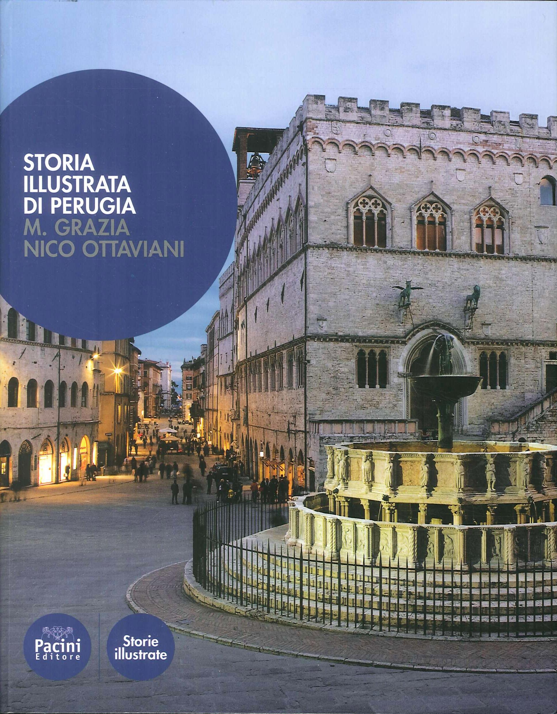 Storia illustrata di Perugia. Ediz. illustrata