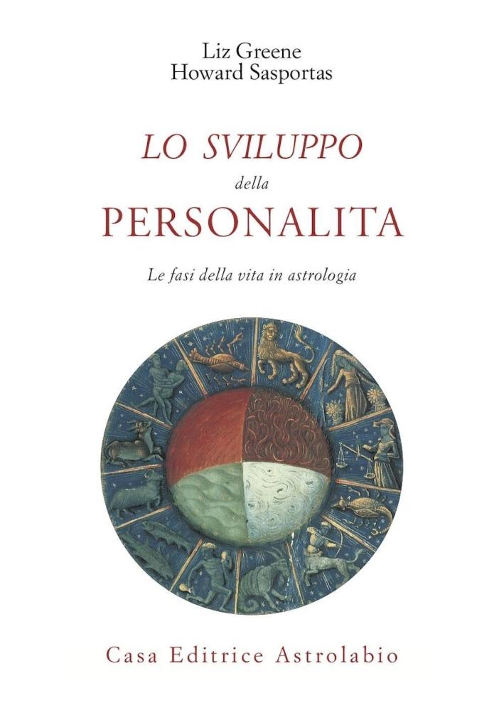 Lo sviluppo della personalità. Le fasi della vita in astrologia
