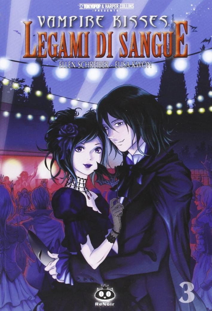 Legami di sangue. Vampire kisses. Vol. 3