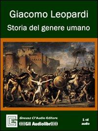 Storia del genere umano. Audiolibro. CD Audio