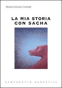 La mia storia con Sasha. Con CD Audio