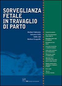 Sorveglianza fetale in travaglio di parto