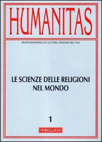 Humanitas (2011). Vol. 1: Scienze delle Religioni nel Mondo