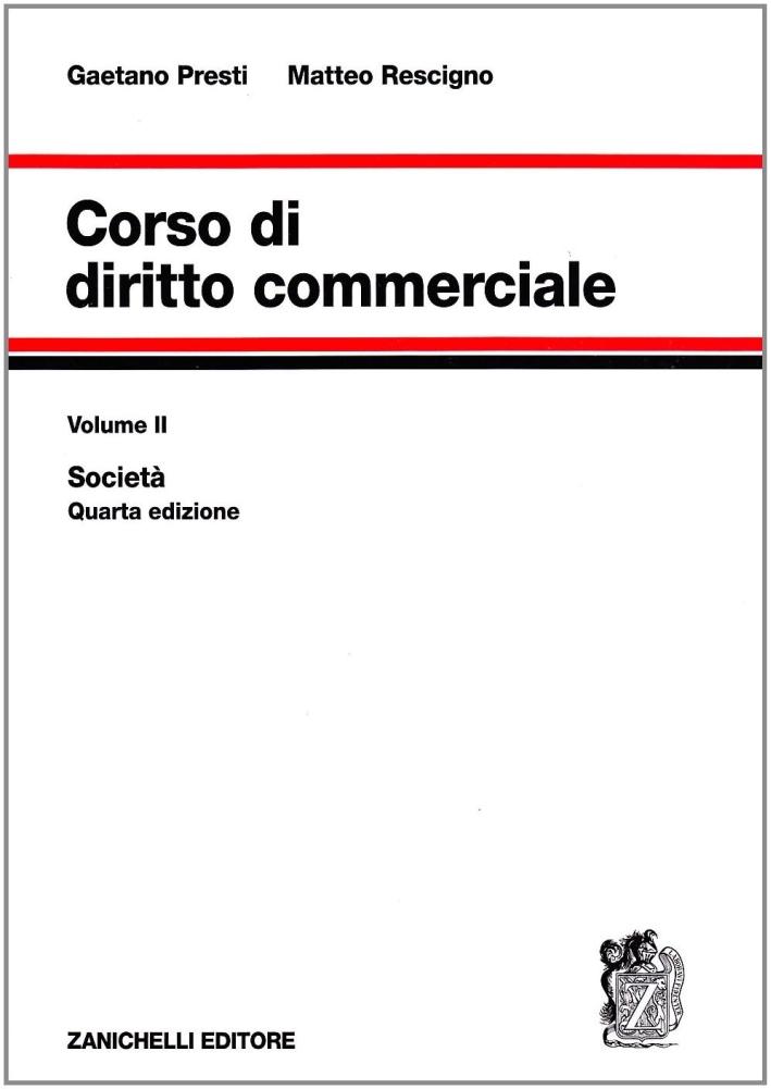 Corso di diritto commerciale. Vol. 2: Società
