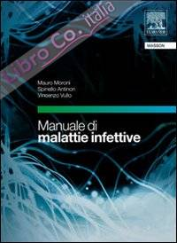 Manuale di malattie infettive. Con CD-ROM.