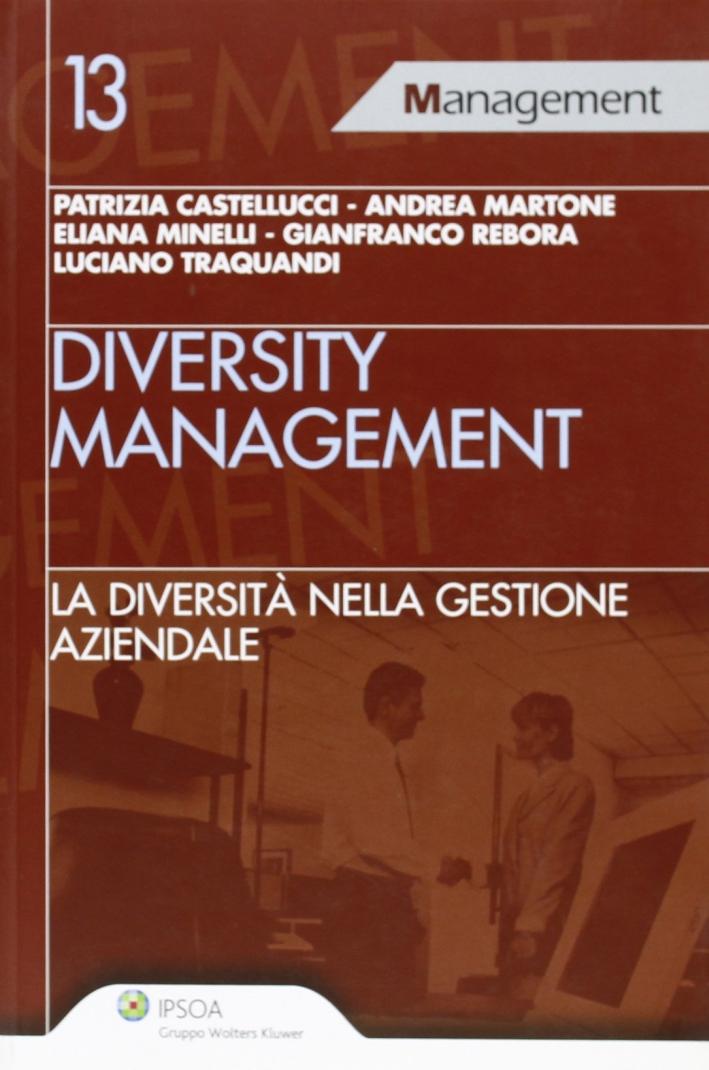 Diversity management. La diversità nella gestione aziendale.