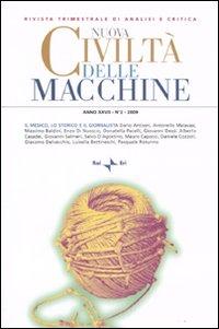Nuova Civiltà delle Macchine (2009). Vol. 2: il Medico, lo Storico e il Giornalista