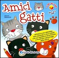 Amici gatti. Ediz. illustrata
