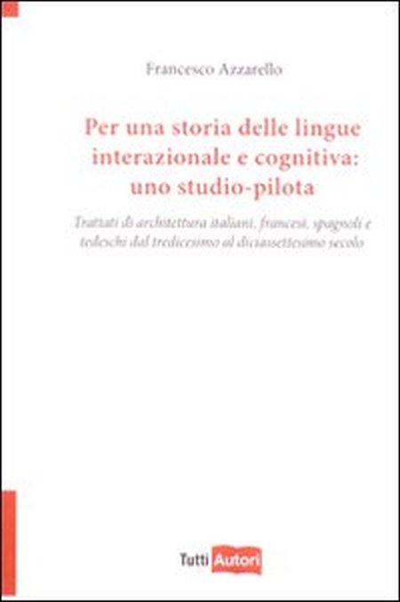 Per una storia delle lingue internazionale e cognitiva: uno studio-pilota