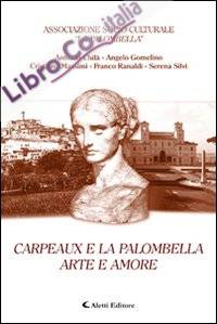Carpeaux e la Palombella. Arte e amore