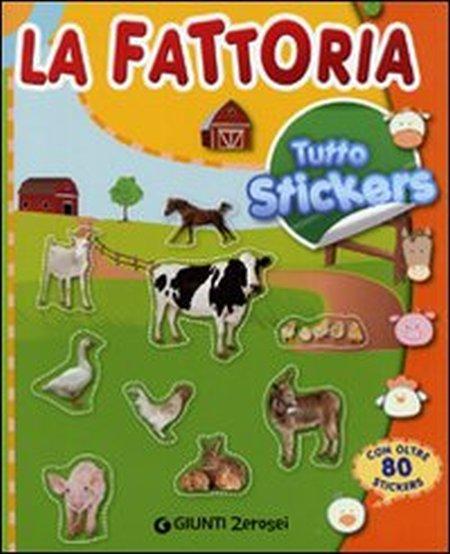 La fattoria. Tutto stickers