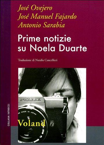Prime notizie su Noela Duarte.