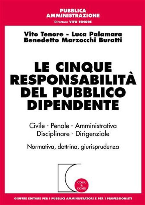 Le cinque responsabilità del pubblico dipendente