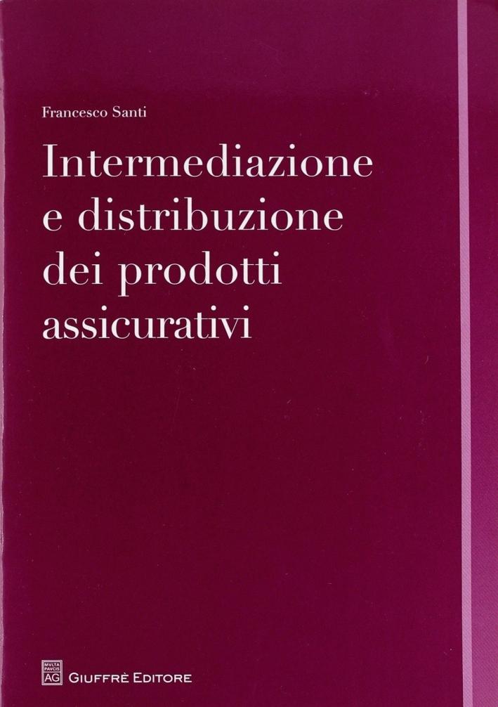 Intermediazione e distribuzione dei prodotti assicurativi