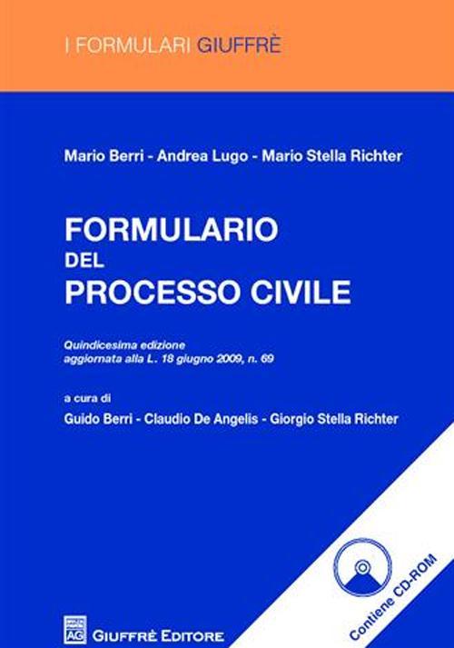 Formulario del processo civile. Con CD-ROM.
