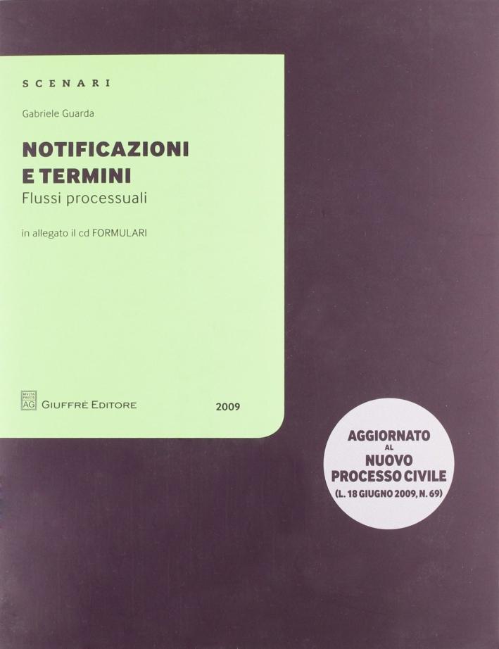 Notificazioni e termini. Flussi processuali. Con CD-ROM
