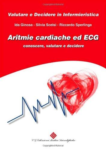 Aritmie cardiache ed ECG. Conoscere, valutare e decidere