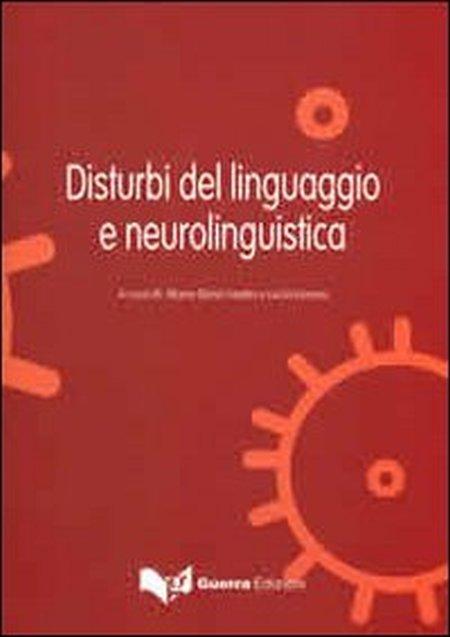 Disturbi del linguaggio e neuroliguistica