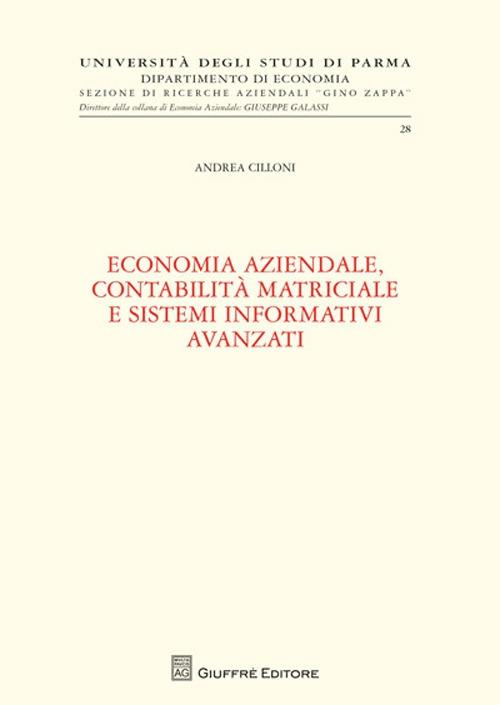 Economia aziendale, contabilità matriciale e sistemi informativi avanzati