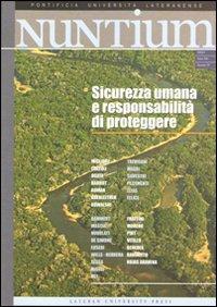 Nuntium (2009). Vol. 1: Sicurezza Umana e Responsabilità di Proteggere