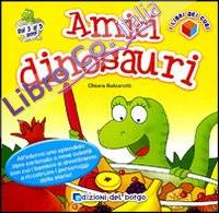 Amici dinosauri.