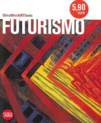 Futurismo. [Spanish Edition]