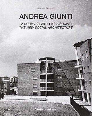 Andrea Giunti. La Nuova Architettura Sociale