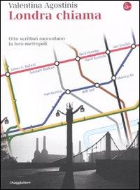 Londra chiama. Otto scrittori raccontano la loro metropoli.