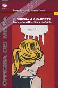 Il cinema a quadretti. Storie a fumetti e film a confronto