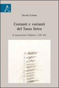 Costanti e varianti del Tasso lirico. Il manoscritto Chigiano L VIII 302