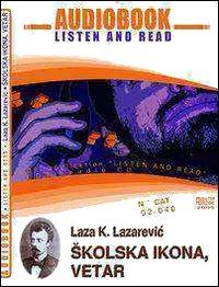 Skolska Ikonavetar. Audiolibro. CD Audio e CD-ROM