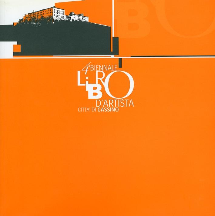 4° Biennale libro d'artista. Città di Cassino